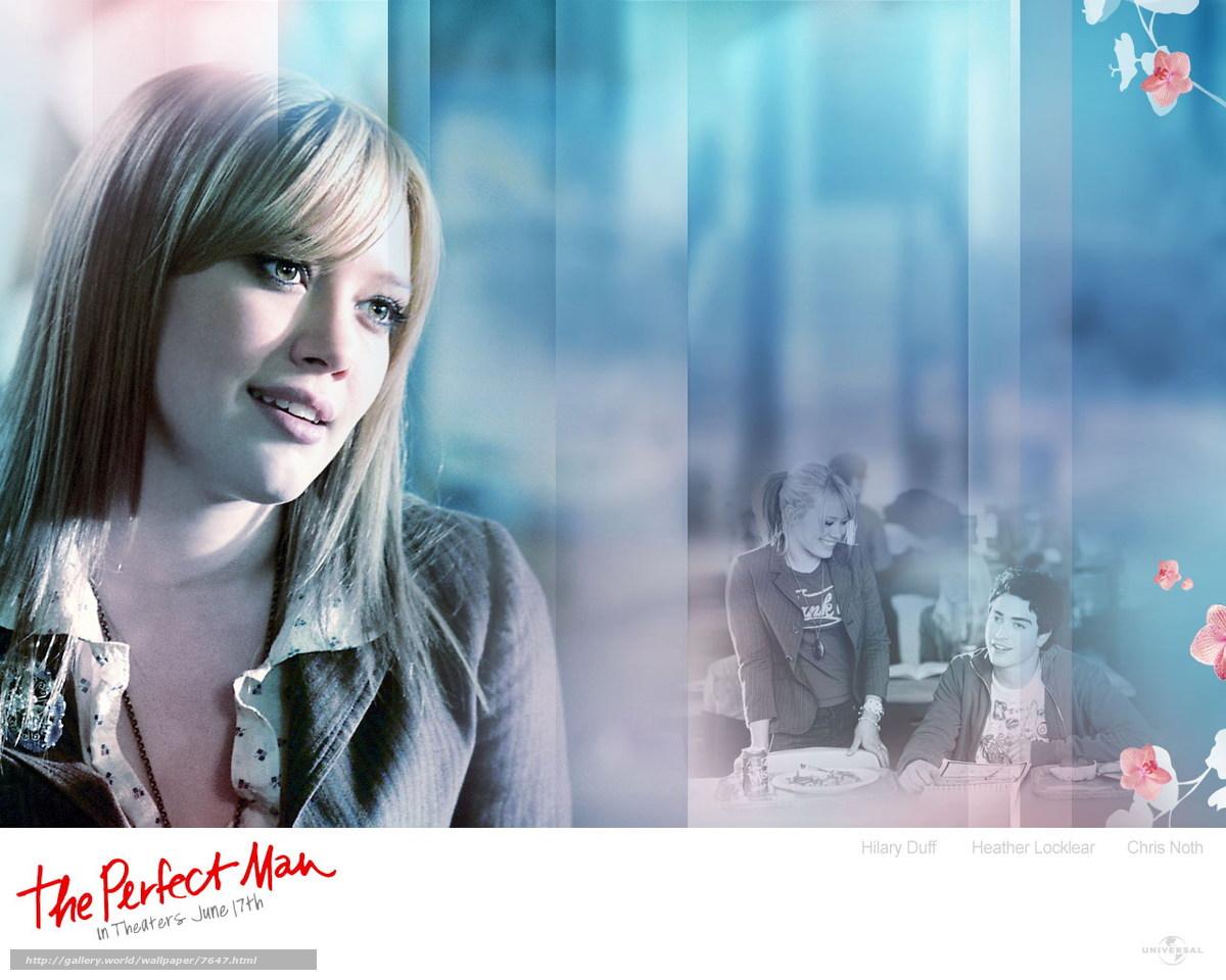 Скачать обои Идеальный мужчина,  The Perfect Man,  фильм,  кино бесплатно для рабочего стола в разрешении 1280x1024 — картинка №7647