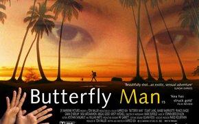 Il retro del paradiso, Farfalla Man, film, film