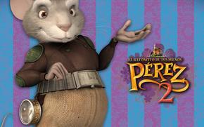 Avventure di un Perez mouse 2, El Ratn Prez 2, film, film