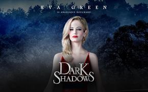 Dark Shadows, Eva Green